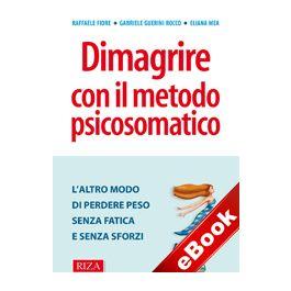 Dimagrire Con Il Metodo Psicosomatico Ebook