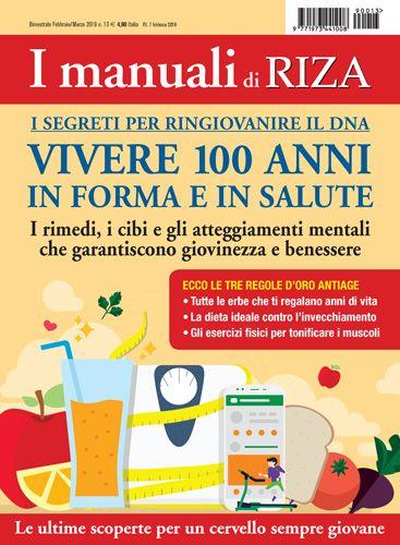 I Manuali Di Riza Vivere 100 Anni In Forma E In Salute