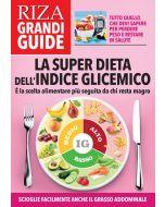 RIZA grandi guide: La super dieta dell'indice glicemico