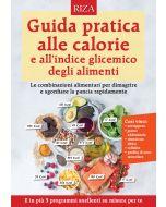 Guida pratica alle calorie e all'indice glicemico degli alimenti