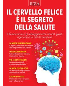 Il cervello felice è il segreto della salute