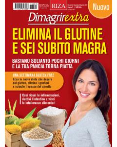 DimagrirExtra: Elimina il glutine e sei subito magra