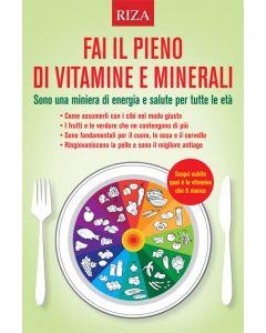 Fai il pieno di vitamine e minerali