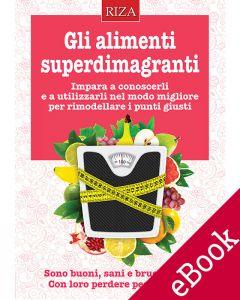 Gli alimenti superdimagranti (eBook)