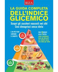 La guida completa dell'indice glicemico