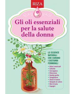Gli oli essenziali per la salute della donna