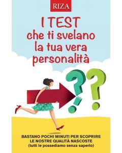 I test che ti svelano la tua vera personalità