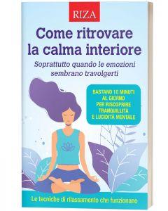 Come ritrovare la calma interiore