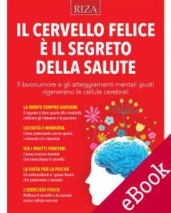Il cervello felice è il segreto della salute (ebook)