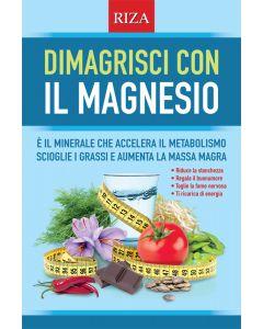 Dimagrisci con il magnesio
