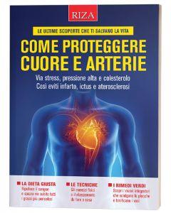 Come proteggere cuore e arterie