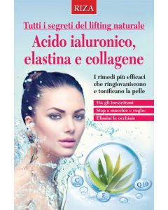 Acido ialuronico, elastina e collagene