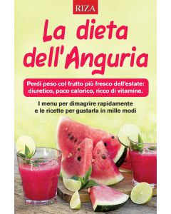 La dieta dell'anguria