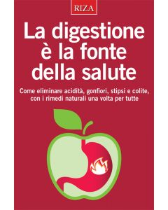 La digestione è la fonte della salute