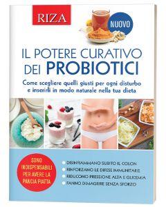 Le guide pratiche RIZA: Il potere curativo dei probiotici