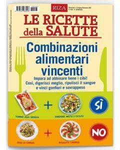 Le ricette della salute: Combinazioni alimentari vincenti