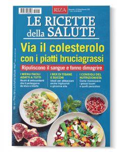 Le ricette della salute: via il colesterolo con i piatti bruciagrassi