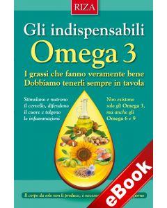 Gli indispensabili omega 3 (eBook)