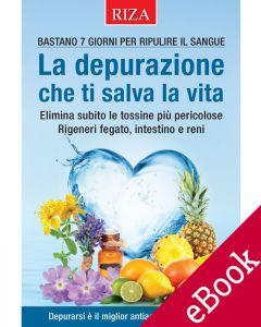 La depurazione che ti salva la vita (eBook)