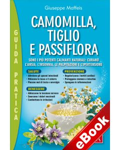 Camomilla, tiglio, passiflora (eBook)