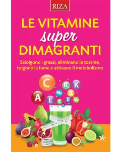 Le vitamine super dimagranti
