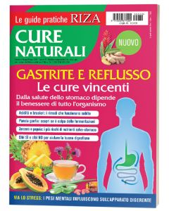 Le guide pratiche RIZA: Gastrite e reflusso, le cure vincenti