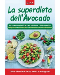 La superdieta dell'avocado
