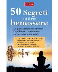 50 segreti per il tuo benessere