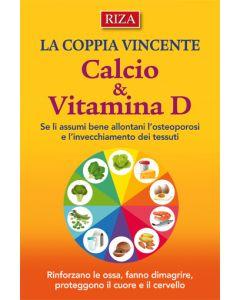 La coppia vincente: Calcio & Vitamina D