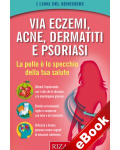 Via eczemi, acne, dermatiti e psoriasi (eBook)