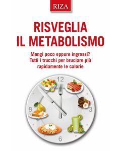 Risveglia il metabolismo
