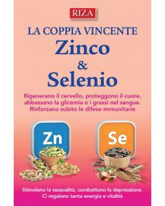 La coppia vincente: Zinco & Selenio