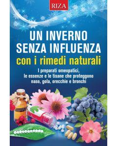 Un inverno senza influenza con i rimedi naturali