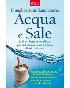Il miglior antinfiammatorio Acqua e Sale
