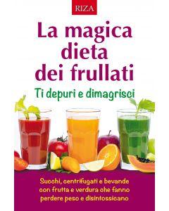 La magica dieta dei frullati