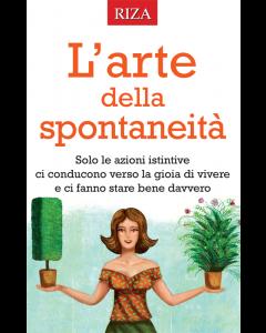 L'arte della spontaneità