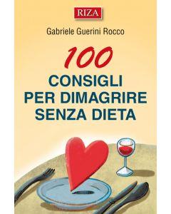100 consigli per dimagrire senza dieta
