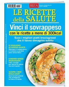 Le ricette della salute: vinci il sovrappeso con le ricette a meno di 300kcal