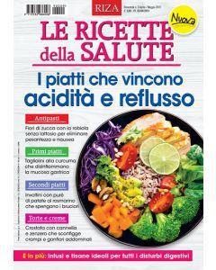 Le ricette della salute: i piatti che vincono acidità e reflusso