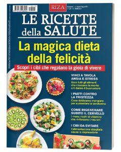 Le ricette della salute - La magica dieta della felicità