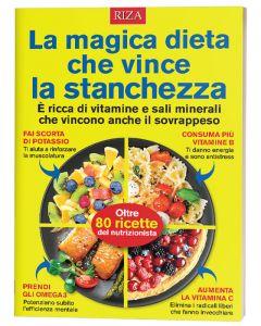La magica dieta che vince la stanchezza