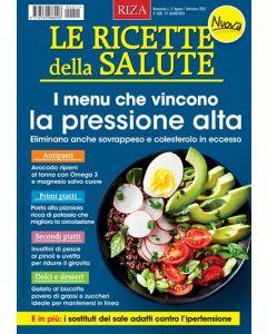 Le ricette della salute: i menù che vincono la pressione alta