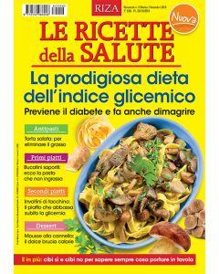 Le ricette della salute: La prodigiosa dieta dell'indice glicemico