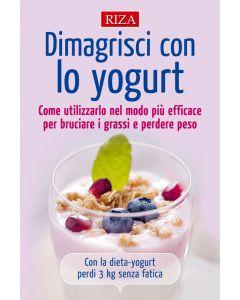 Dimagrisci con lo yogurt
