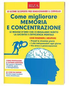 Come migliorare memoria e concentrazione