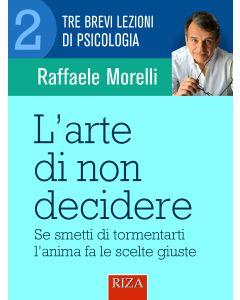 L'arte di non decidere (eBook)