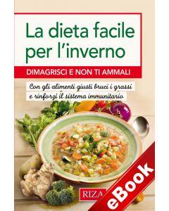 La dieta facile per l'inverno (eBook)