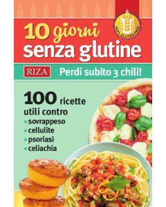 10 giorni senza glutine