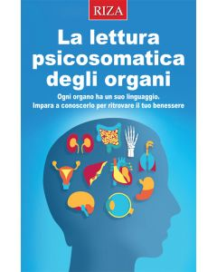 La lettura psicosomatica degli organi