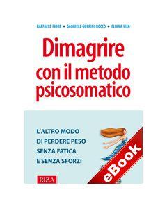 Dimagrire con il metodo psicosomatico (eBook)